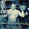 Мирко Крокоп / Mirko [Crocop] Filipovic