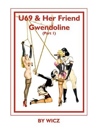 U69 & Her Friend Gwendoline