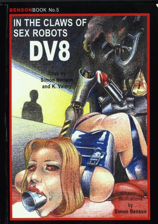 In the Claws of the Sex Robots DV8