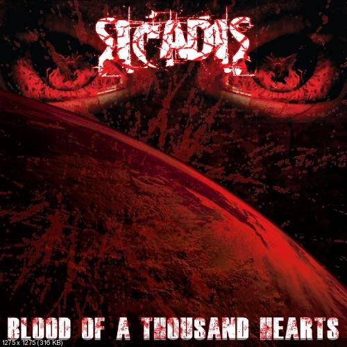 Sicadis - Blood Of A Thousand Hearts (2012)