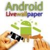 Live Wallpaper - Живые обои для Android