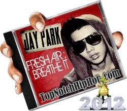JAY PARK - Fresh A!rbreathe !t - 2012