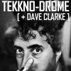 17|05 TEKKNO-DROME @ RADIO404.RU + DAVE CLARKE [UK]