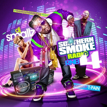 Southern Smoke Radio R&B 4 (Hosted By T-Pain) - 2011