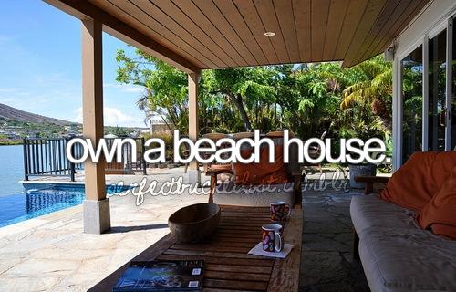 Own A Beach House