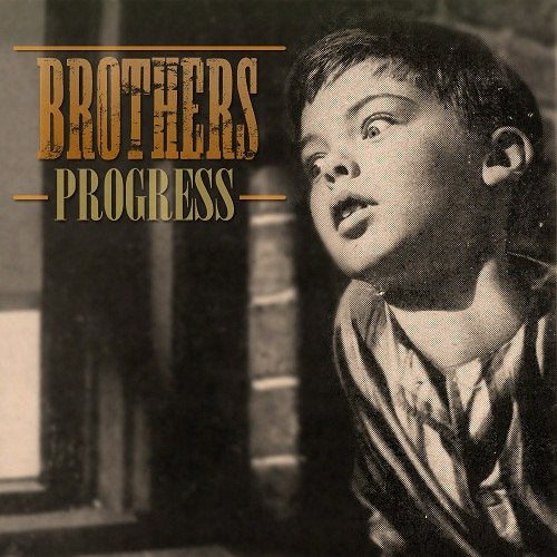 Brothers - Progress [EP] (2012)