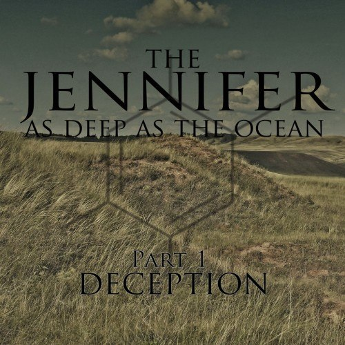 The Jennifer - As Deep As The Oceanpt. [2, We Are The Anchors] (2012)