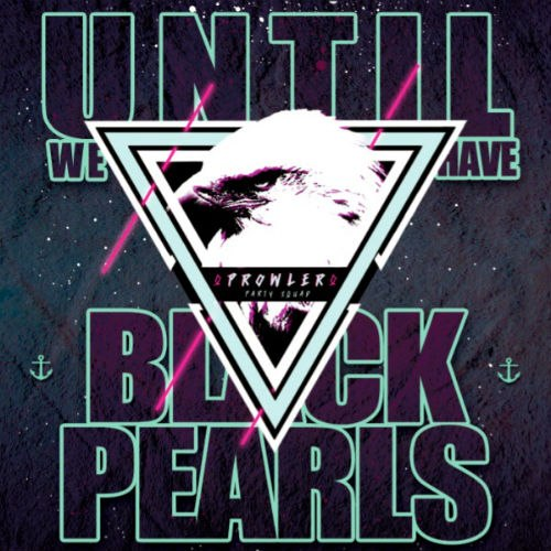 Prowler - Until We Have Black Pearls [EP] (2012)