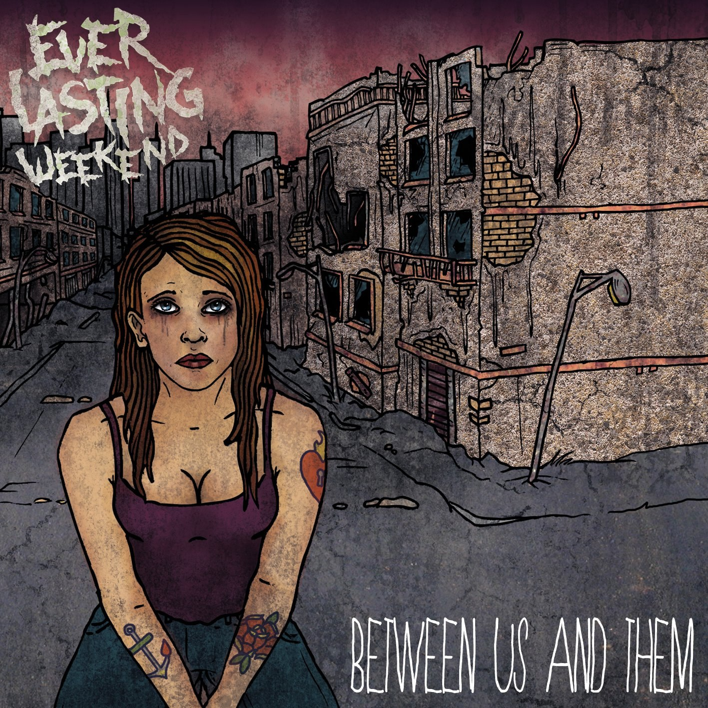 Everlasting Weekend - Between Us And Them [EP] (2012)