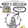 The World of Unicellular by Oleg Seriy&MaRiCaBo