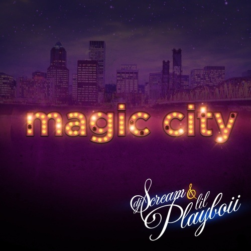 DJ Scream  ›  Lil Playboii - Magic City (2011)