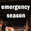 emergency season