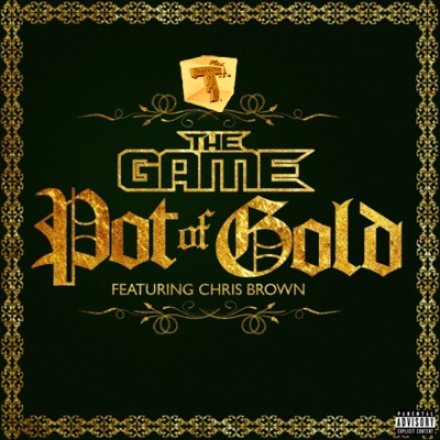 The Game ft Chris Brown – Pot Of Gold