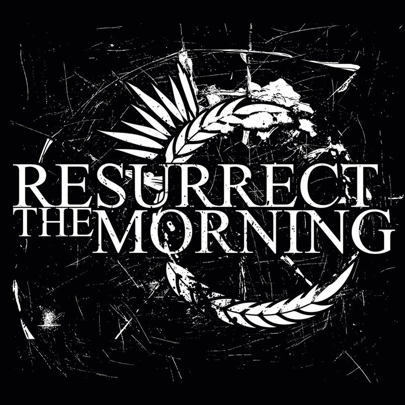 Resurrect The Morning - Resurrect The Morning [EP] (2011)