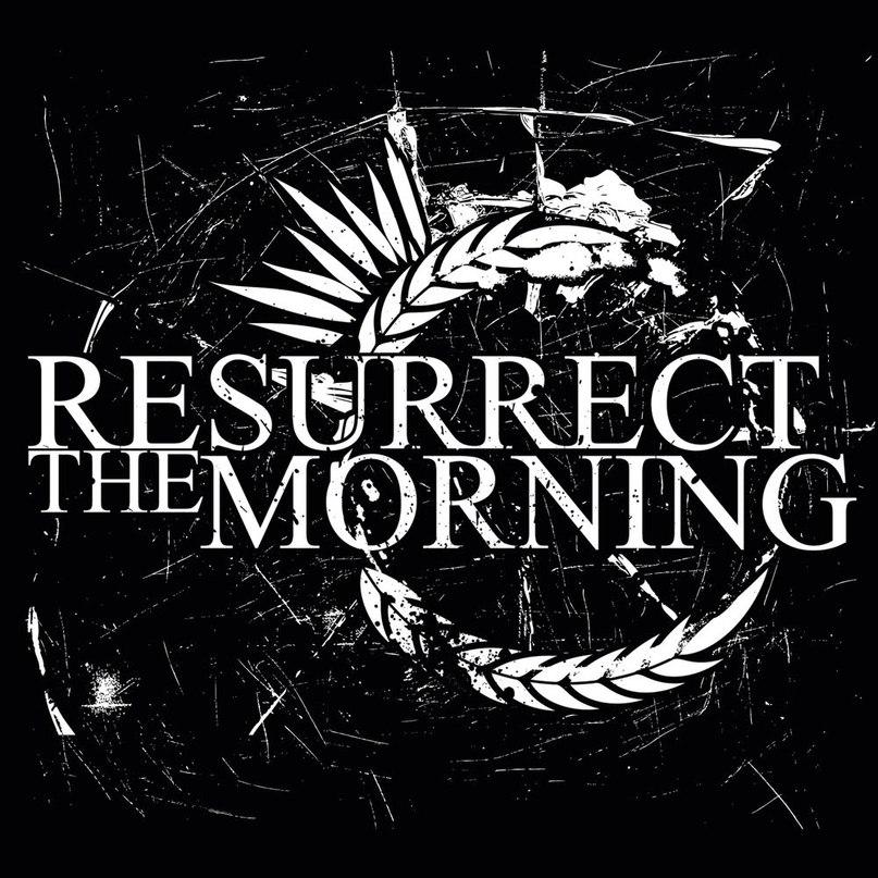 Resurrect The Morning - Resurrect The Morning [EP] (2011)