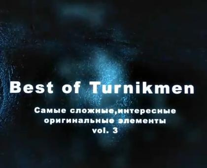 Best Tricks of Turnikmen