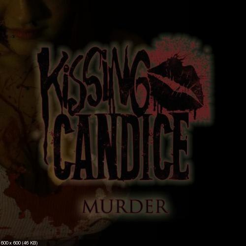Kissing Candice - Murder [EP] (2012)