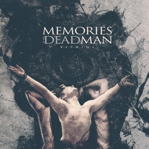Memories Of A Dead Man – V.I.T.R.I.O.L. (2012)