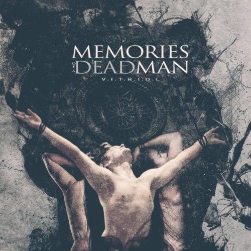 Memories Of A Dead Man – V.I.T.R.I.O.L. (2012)