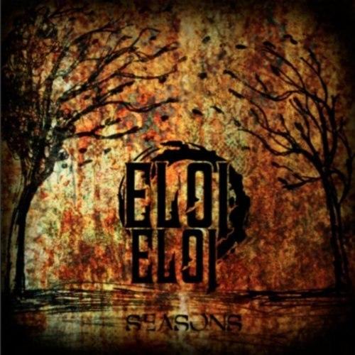 Eloi Eloi - Seasons [EP] (2011)