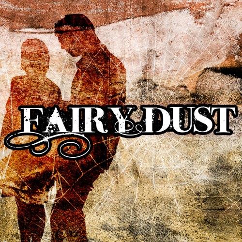 Fairy Dust - Fairy Dust [EP] (2011)