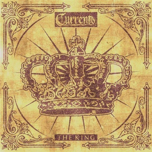 Currents  - The King [EP] (2012)