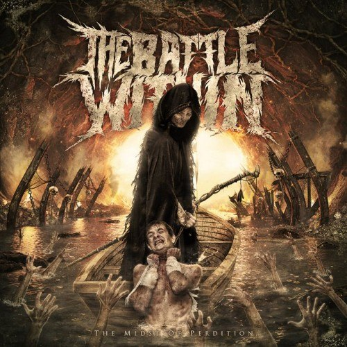 The Battle Within - The Midst of Perdition [EP] (2012)