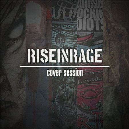 Rise in Rage  - Cover Session [EP] (2012)