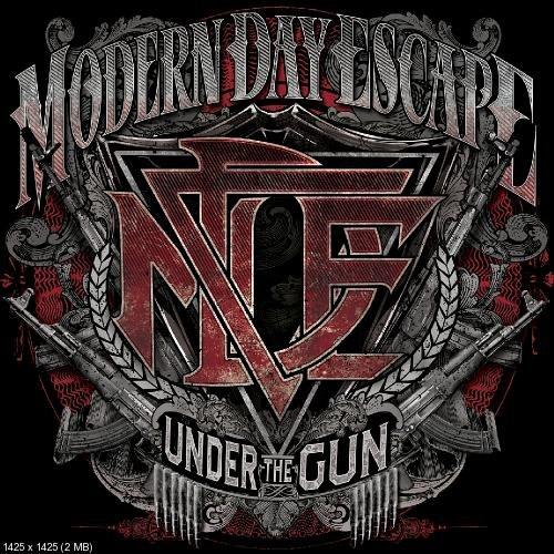 Modern Day Escape - Under The Gun (2012)