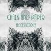 [Chalk & Paper - Accessories]
