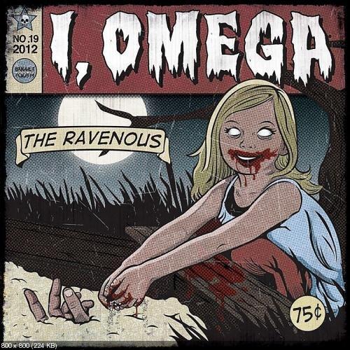 I, Omega - The Ravenous [EP] (2012)