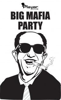 1. BIG MAFIA PARTY - II - уже в это воскресенье!
