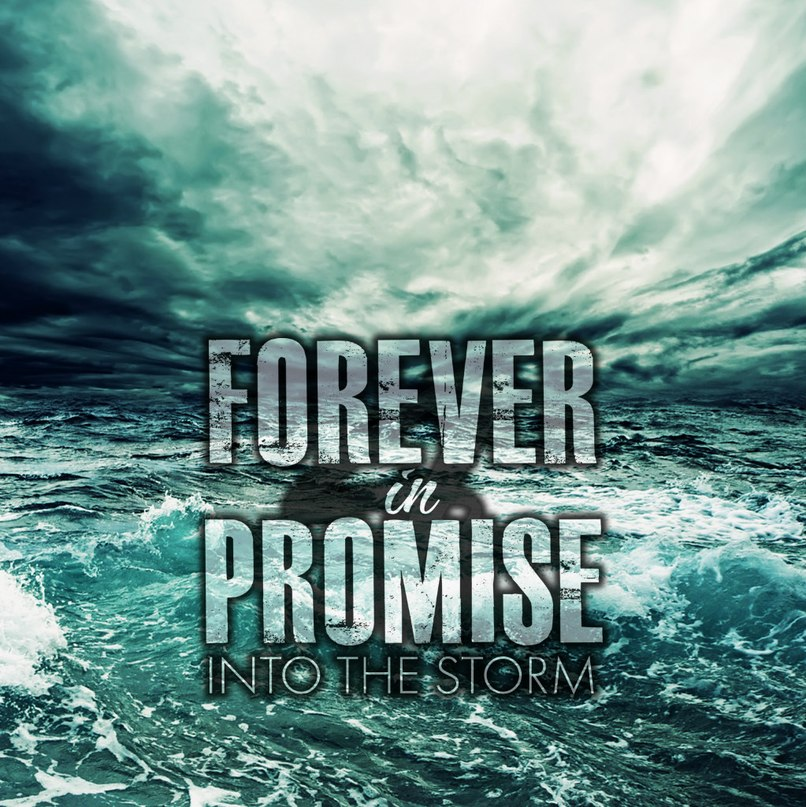 Forever In Promise - Into The Storm [EP] (2012)