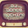 ☜ Dj Dance Machine ☞