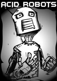 Acid Robots