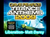 All tracks from Dave Pearce's Trance Anthem 2009 Part 3 Final