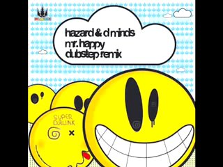 Hazard _ D Minds - Mr Happy (Dubstep Remix)