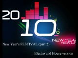Dj XoXoL - New Year's FESTIVAL (part 2) Electro and House version