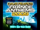 All tracks from Dave Pearce's Trance Anthems 2009 Part 1