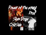 Power of the sound(ColdSide) ft.Slam Dogs(Pref) - Вирус на пластинке (Prod.ColdSide)