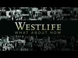 westlife....what about now