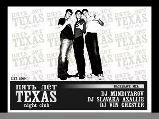 DJ's SLAVAKA AZALLIE, MINDIYAROV, VIN CHESTER - Back2Back Mix night club TEXAS 5 Years