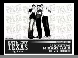 DJ's SLAVAKA AZALLIE, MINDIYAROV, VIN CHESTER - Back2Back Mix night club TEXAS 5 Years