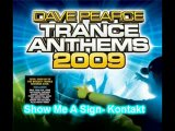 All tracks from Dave Pearce's Trance Anthem 2009 Part 2