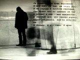 цените то что есть сейчас... иначе можно потерять...... (песню исполняет Ринат Сафин_