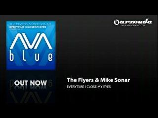 The Flyers Mike Sonar - Everytime i close my eyes (AVA Blue/Armada Music) » Freewka.com - Смотреть онлайн в хорощем качестве