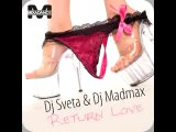 Dj_Sveta_Dj_Madmax_Return_Love_Fedor_Smirnoff_Remix
