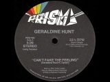 Geraldine Hunt - Can't Fake The Feeling 1980