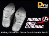 Aleksey Yakovlev - Gentle Sun (Eximinds Remix) @ Bobina - Russia Goes Clubbing 096