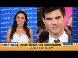 Taylor Lautner Talks Breaking Dawn (Spoiler Alert!)